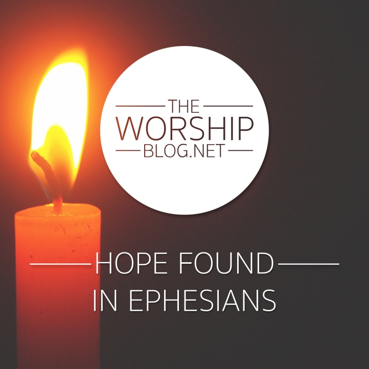 Hope Found In Ephesians